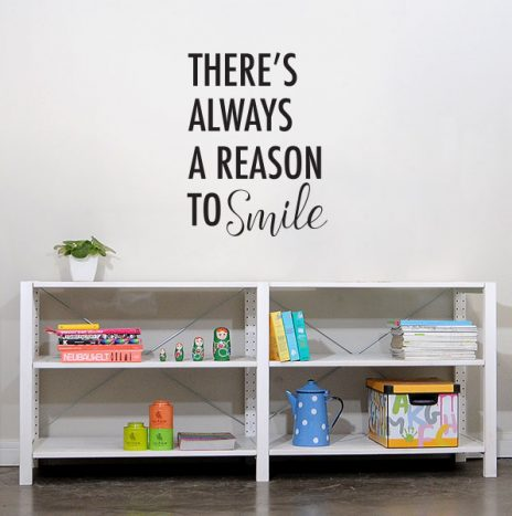 מדבקת קיר Reason to smile