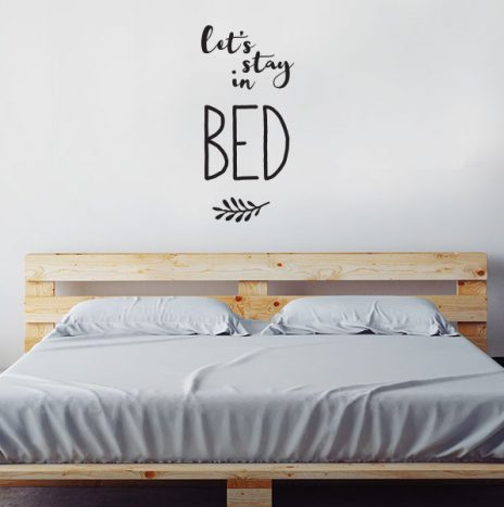 מדבקת קיר  Stay in bed